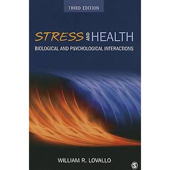 Stress and Health par William R Lovallo
