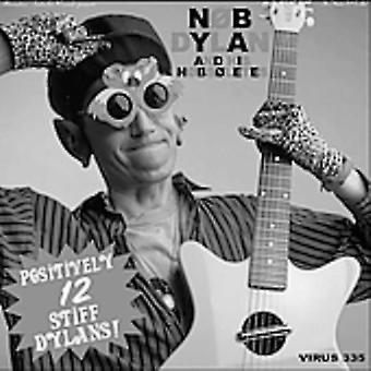 Nob Dylan & His Nobsoletes - 12 Positively Stiff Dylans! [CD] USA import