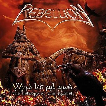 Rebellion - Wyrd Bio Ful Araed: History of the Saxons [CD] USA import