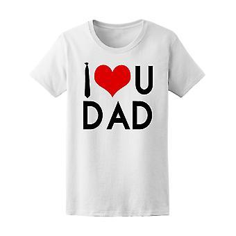 Jeg elsker dig, far Tee kvinders-billede af Shutterstock