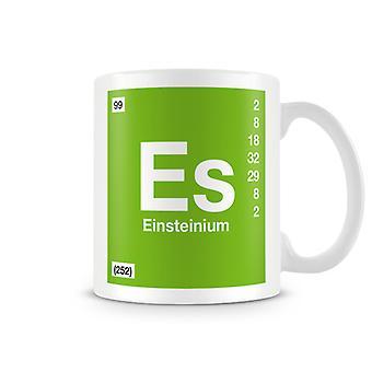 Научные печатные кружка, показывая элемент символ 099 Es - Эйнштейний