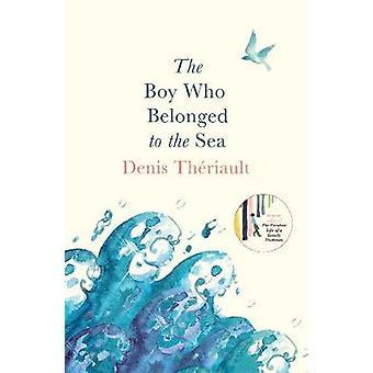 Der junge, der auf das Meer von Denis Theriault - 9781786073358 Bo gehörte