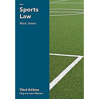 Sports Law by Mark James - 9781137559258 Book