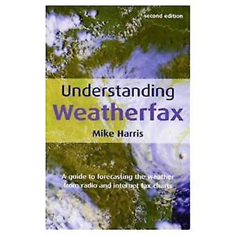 Compreensão Weatherfax: Um guia para a previsão do tempo de rádio e Internet Fax gráficos