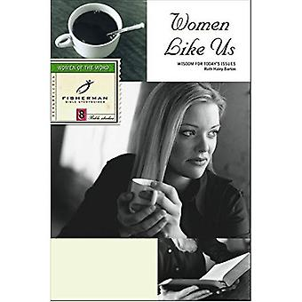 Women like Us (Fisherman Bible Studyguides Series): Wisdom for Today's Issues, Vol. 8