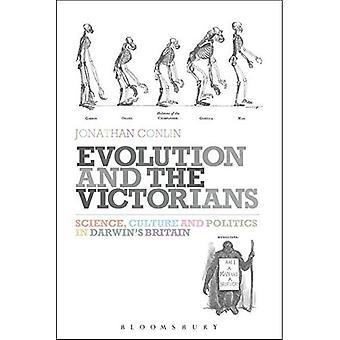 Evolusjon og Victorians: vitenskap, kultur og politikk i Darwins Storbritannia