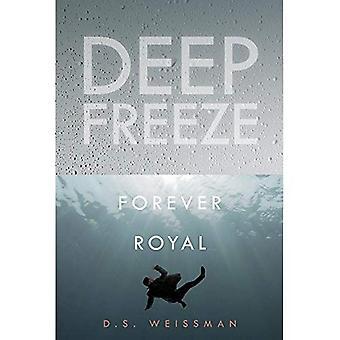 Forever Royal #6 (Deep Freeze)