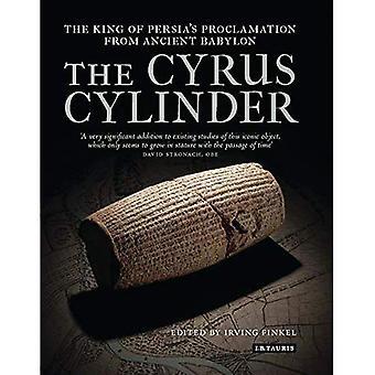 Der Kyros-Zylinder: Der König von Persien die Verkündigung aus dem alten Babylon