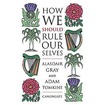 Hoe We onszelf moeten regeren