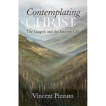 Överväger Kristus: Evangelierna och den inre liv