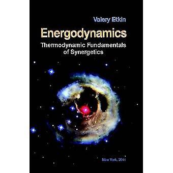 Energodynamics by Etkin & Valery