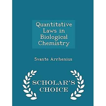 Quantitativen Gesetze in Biological Chemistry Gelehrte Wahl Ausgabe von Arrhenius & Svante