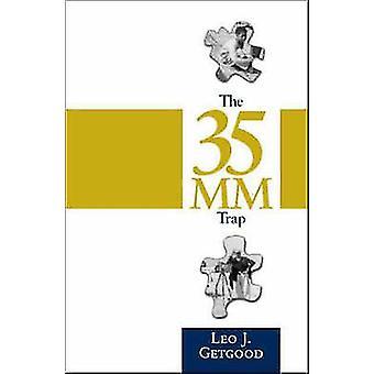 Die 35 Millimeter-Trap von Getgood & John