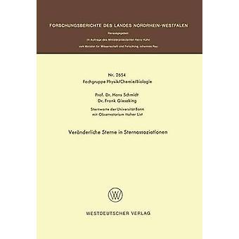 Vernderliche Sterne en Sternassoziationen por Schmidt y Hans