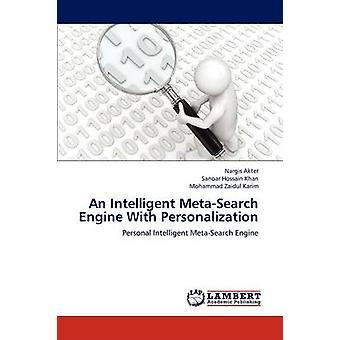 Akter ・ ナルギスによってパーソナル化とインテリジェントなメタ検索エンジン