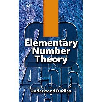 Elementary Number Theory (2nd Revised edition) by Underwood Dudley -