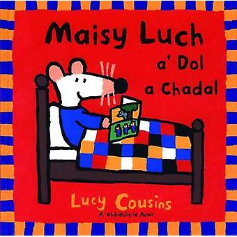 Maisy Luch - A' Dol a Chadal by Lucy Cousins - 9780861527755 Book