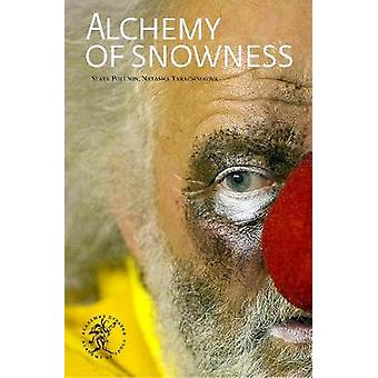 Alchemy of Snowness - Alchemy of Snowness is the story of Slava Poluni