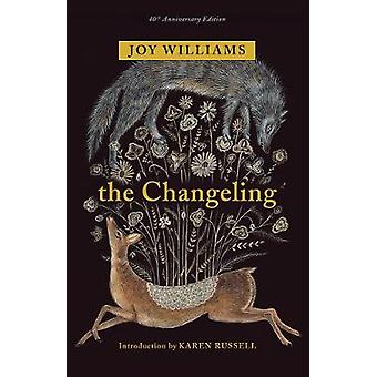 The Changeling by Joy Williams - 9781941040898 Book