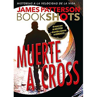 Muerte a Cross by James Patterson - 9786075273334 Book