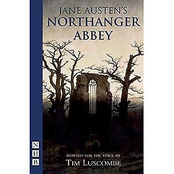 Northanger Abbey (Stage Playscript)