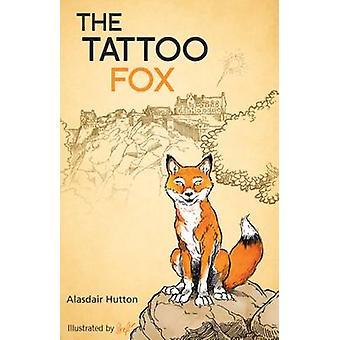 La volpe del tatuaggio di Alasdair Hutton - Stref - 9781908373939 Libro