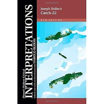 Catch-22: Joseph Heller (moderne interpretazioni critiche): Joseph Heller (moderne interpretazioni critiche)