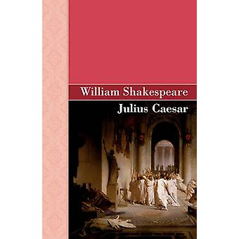 Julius Caesar by Shakespeare & William