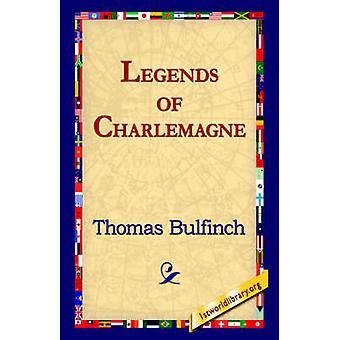 Legender av Charlemagne av Bulfinch & Thomas