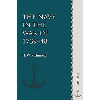 The Navy in the War of 173948 Volume 1 door Richmond & H.W.
