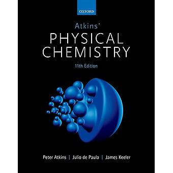 Atkins Physical Chemistry af Peter Atkins
