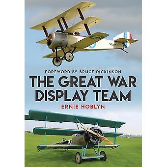 Great War Display Team by Ernie Hoblyn
