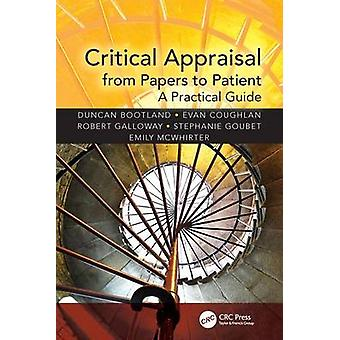 Critical Appraisal from Papers to Patient by Duncan Bootland