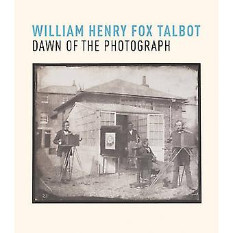 William Henry Fox Talbot Dawn of the Photograph by Russell Roberts