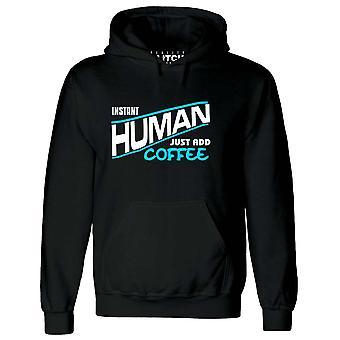 Hommes-apos;s humain instantané - il suffit d'ajouter un sweat à capuche de café