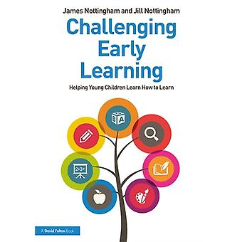 Challenging Early Learning by James Nottingham