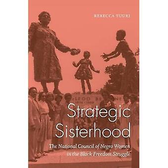 Strategische Sisterhood - de nationale Raad van Negro vrouwen in het zwart