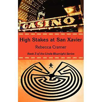 High Stakes at San Xavier by Cramer & Rebecca