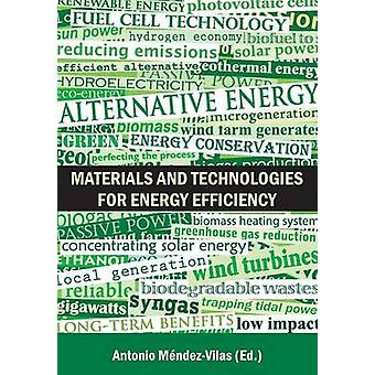 Materials and Technologies for Energy Efficiency by MendezVilas & Antonio