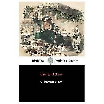 A Christmas Carol by Dickens & Charles