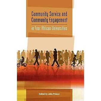 Community Service and Community Engagement in Four African Universities by Preece & Julia