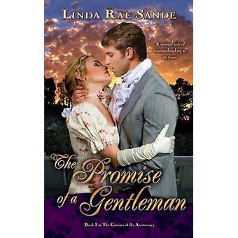 The Promise of a Gentleman by Sande & Linda Rae
