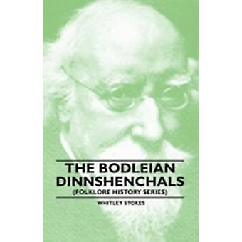 The Bodleian Dinnshenchals Folklore History Series by Stokes & Whitley