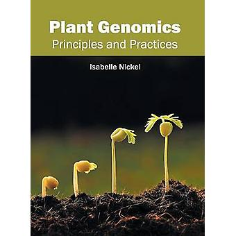 Plant Genomics Principles and Practices by Nickel & Isabelle