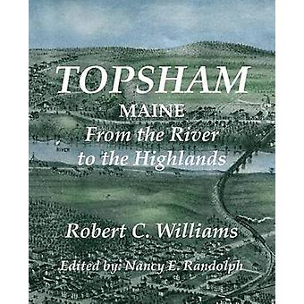 Topsham Maine From the River the Highlands by Williams & Robert C