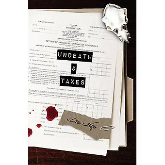Undeath  Taxes by Hayes & Drew