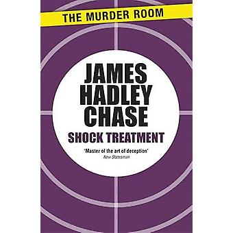 Shock Treatment by Chase & James Hadley
