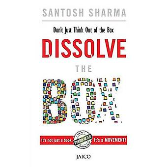 Dissolve the Box by Sharma & Santosh