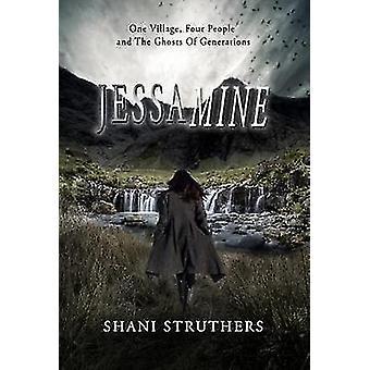 Jessamine by Shani Struthers - 9781999913748 Book