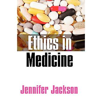 Ethics in Medicine - Virtue - Vice and Medicine by Jennifer Jackson -